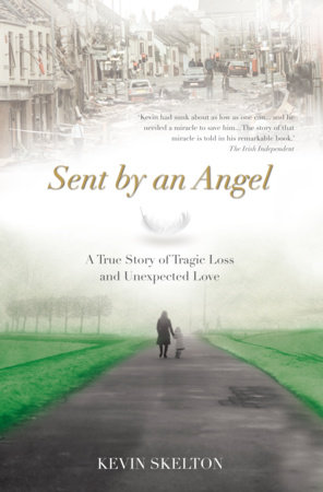 Sent By An Angel by Kevin Skelton