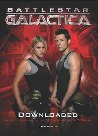 Battlestar Galactica: Downloaded by David Bassom