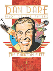 Classic Dan Dare: The Phantom Fleet