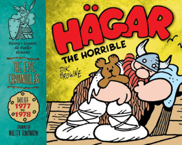 Hagar the Horrible: The Epic Chronicles: Dailies 1977-1978