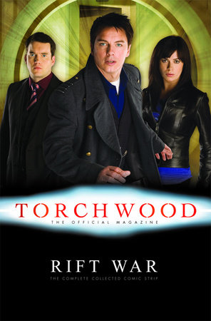 Torchwood: Rift War by Ian Edgington and Paul Grist
