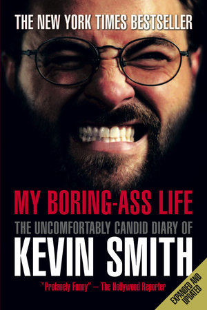 My Boring-Ass Life (New Edition) by Kevin Smith