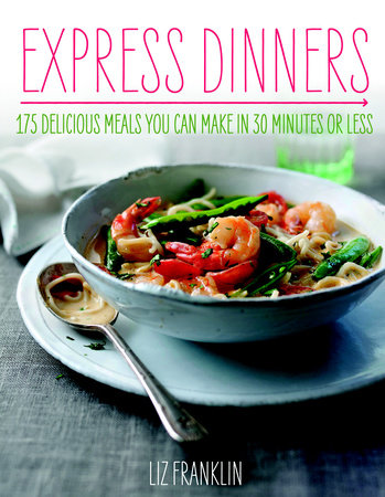Express Dinners by Liz Franklin
