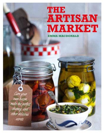 The Artisan Market by Emma Macdonald