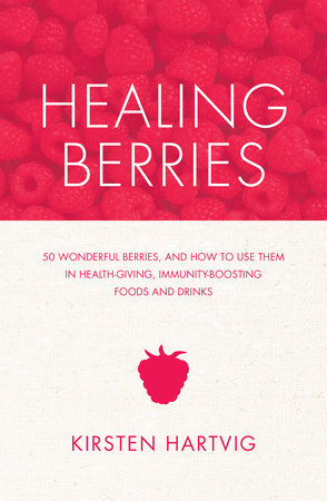 Healing Berries by Kirsten Hartvig