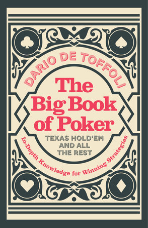 The Big Book of Poker by Dario De Toffili