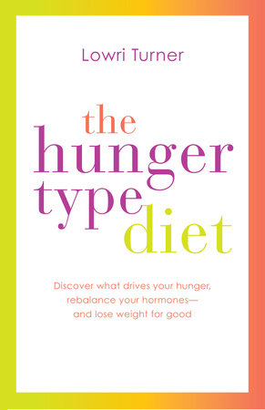 The Hunger Type Diet by Lowri Turner