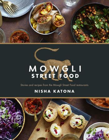 Mowgli Street Food by Nisha Katona