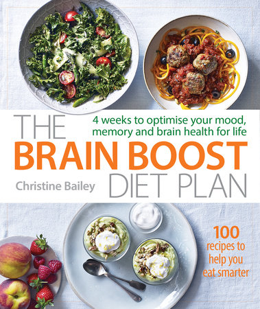 The Brain Boost Diet Plan by Christine Bailey