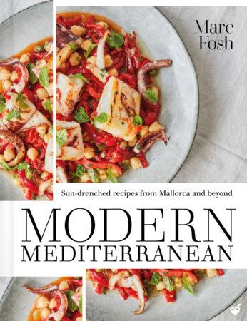 Modern Mediterranean by Marc Fosh