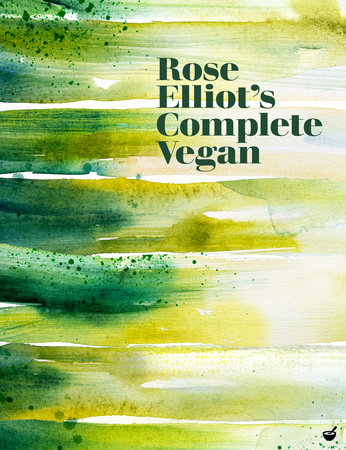 Rose Elliot's Complete Vegan by Rose Elliot