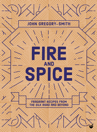Fire and Spice by John Gregory-Smith