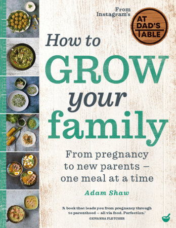 How to Grow Your Family by Adam Shaw