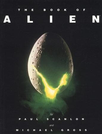 The Book of Alien by Paul Scanlon