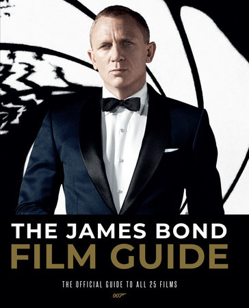 The James Bond Film Guide by