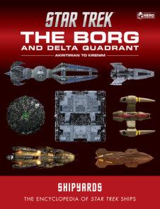 Star Trek Shipyards: The Borg and the Delta Quadrant Vol. 1 - Akritirian to Kren im