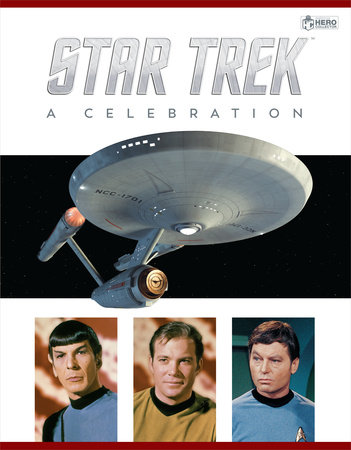 Star Trek - The Original Series: A Celebration by Ben Robinson and Ian Spelling