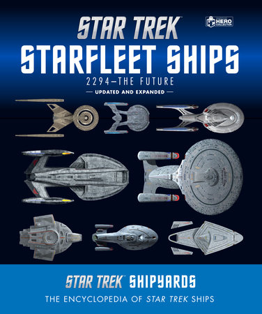 Star Trek Shipyards Star Trek Starships: 2294 to the Future 2nd Edition by Ben Robinson and Marcus Riley