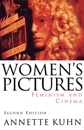 Women's Pictures by Annette Kuhn