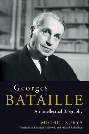 Georges Bataille by Michel Surya