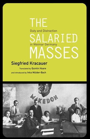 The Salaried Masses by Siegfried Kracauer