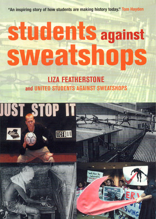 Students Against Sweatshops by Liza Featherstone and United Students Against Sweatshops