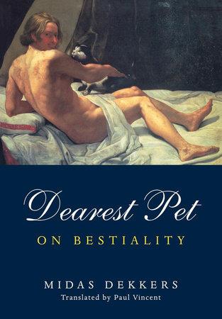 Dearest Pet by Midas Dekkers