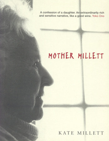 Mother Millett by Kate Millett