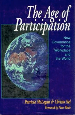 The Age of Participation by Patricia McLagan and Christo Nel