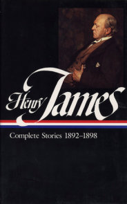 Henry James: Complete Stories Vol. 4 1892-1898 (LOA #82)
