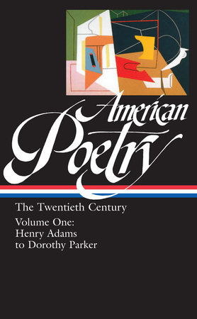 American Poetry: The Twentieth Century Vol. 1 (LOA #115) by