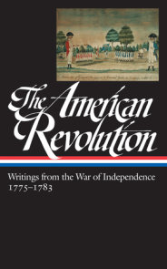 The American Revolution: Writings from the War of Independence 1775-1783 (LOA  #123)