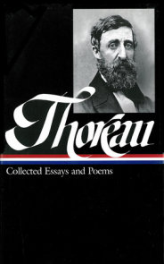 Henry David Thoreau: Collected Essays and Poems (LOA #124)