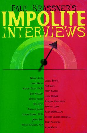 Impolite Interviews by Paul Krassner
