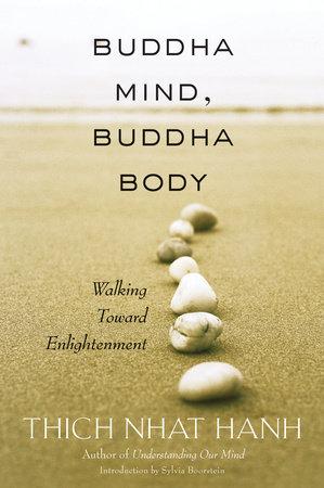 Buddha Mind, Buddha Body by Thich Nhat Hanh