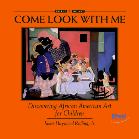 Discovering African American Art for Children by James Haywood Rolling Jr.