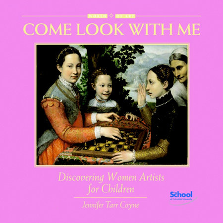 Discovering Women Artists for Children by Jennifer Tarr Coyne