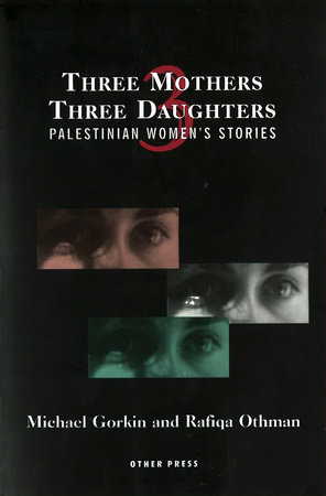 Three Mothers, Three Daughters by Michael Gorkin