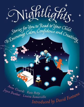 Nightlights by Kate Petty, Joyce Dunbar and Louisa Somerville