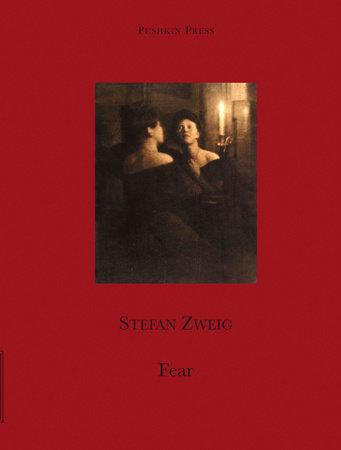 Fear by Stefan Zweig