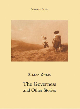 The Governess and Other Stories by Stefan Zweig