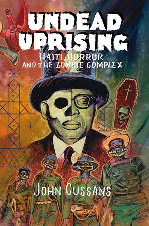 Undead Uprising by John Cussans