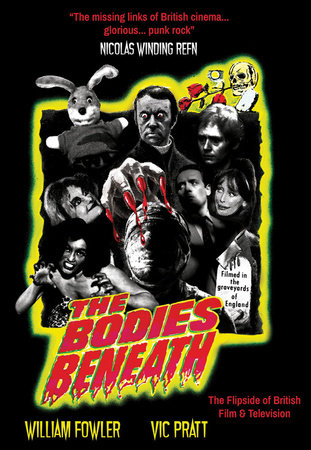 The Bodies Beneath by William Fowler and Vic Pratt