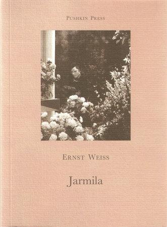 Jarmila by Ernst Weiss