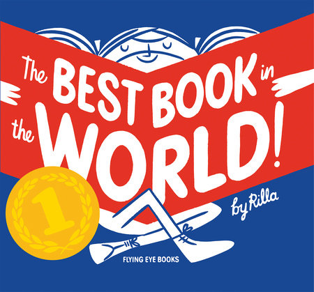 The Best Book In The World by Rilla Alexander