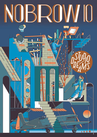 Nobrow 10: Studio Dreams by