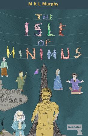 The Isle of Minimus by MKL Murphy