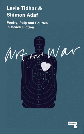 Art & War by Lavie Tidhar and Shimon Adaf