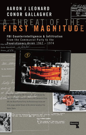 A Threat of the First Magnitude by Aaron J Leonard and Conor A Gallagher