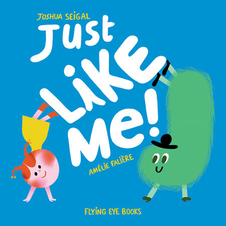 Just Like Me by Joshua Seigal